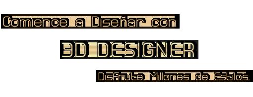 Start Designing With 3D Designer Enjoy Millions of Styles
